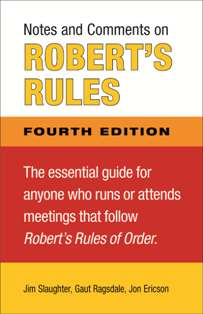Notes and Comments on Roberts Rules Fourth Edition